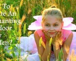 ideas to create an outdoor fairy garden